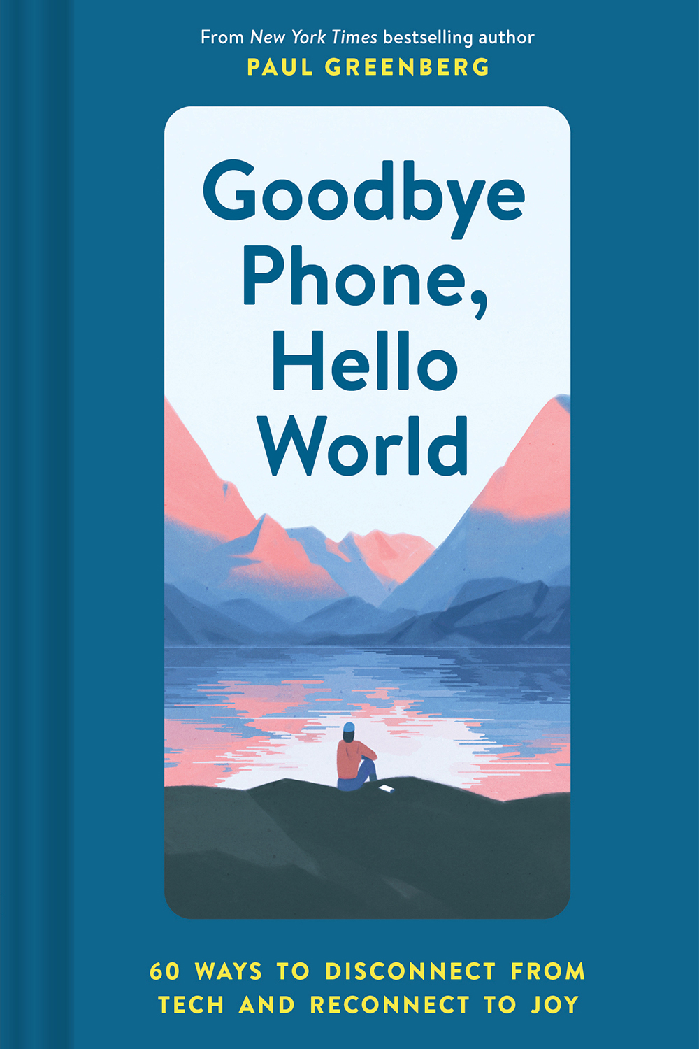 Goodbye Phone, Hello World book cover